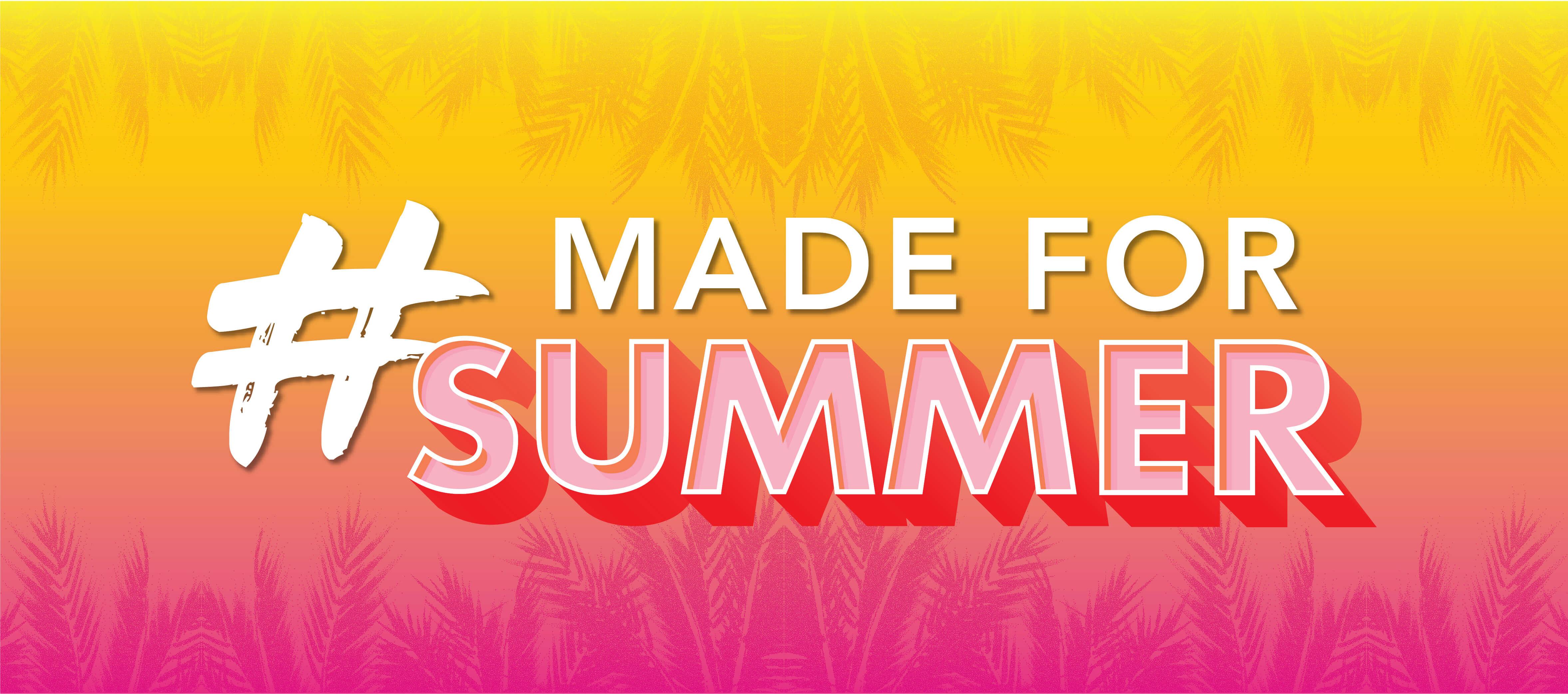 Made-for-summer-header