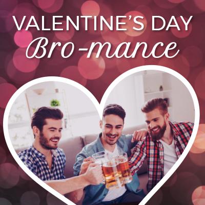 ValentinesDay-Bromance-ContentBlock