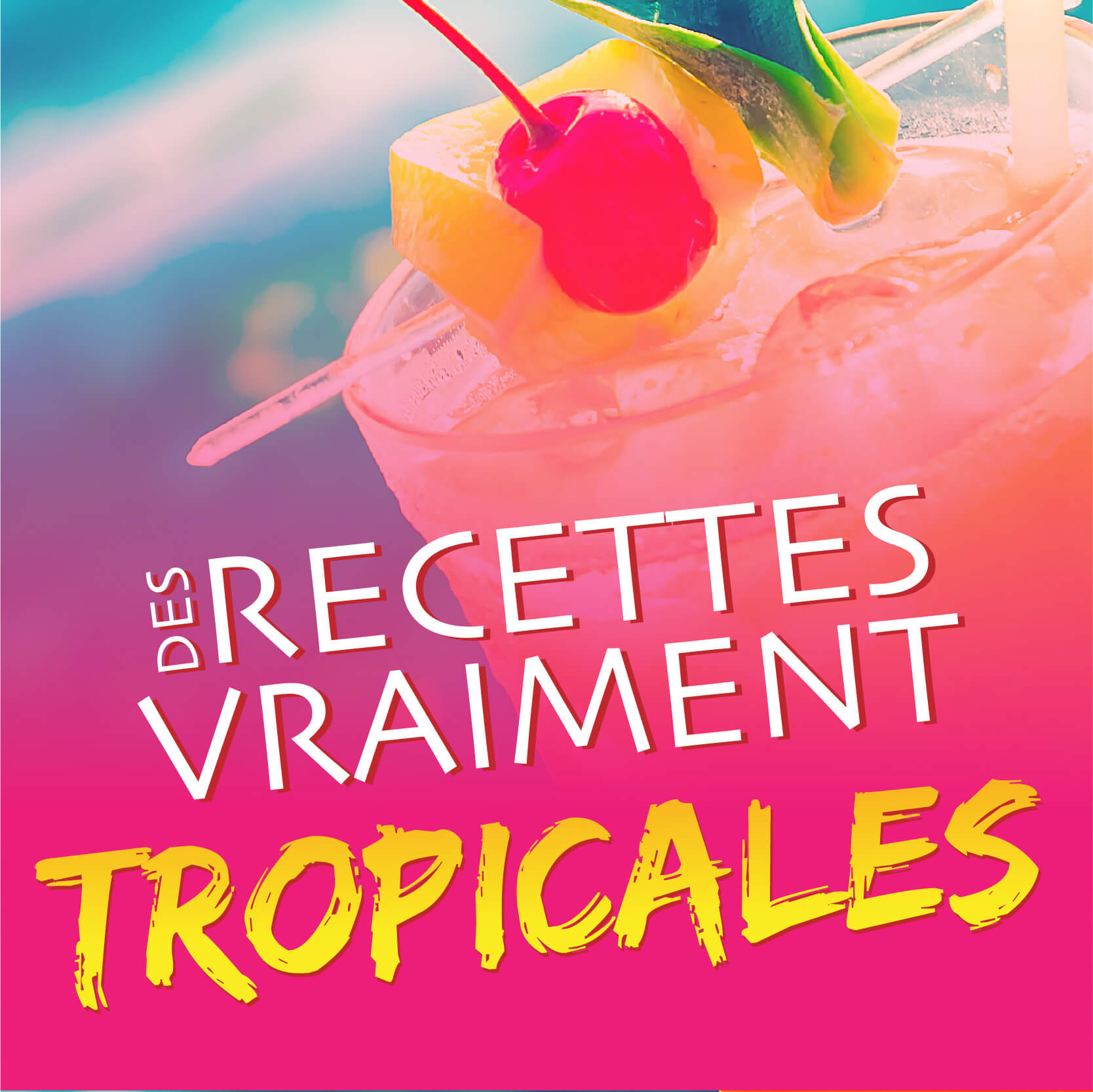 truly-tropical-content-fr